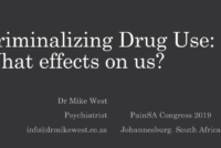 Criminalising Drug Use: What effects on us?