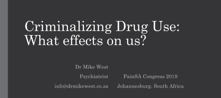 Criminalising Drug Use: What effects on us?